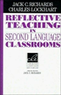 Reflective teaching in second language classrooms