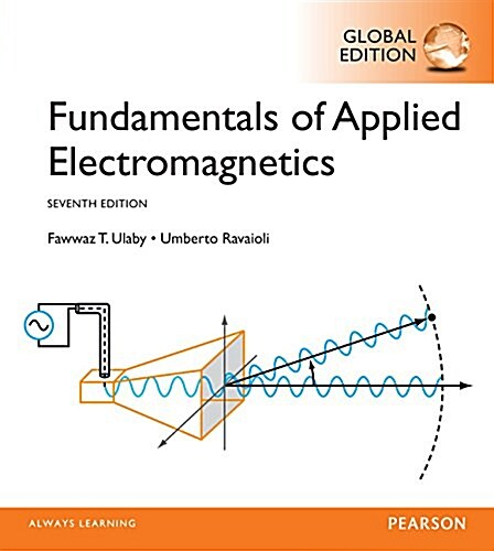 Fundamentals of Applied Electromagnetics, Global Edition (Paperback, 7 ed)