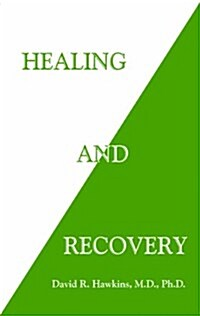 Healing and Recovery (Paperback)