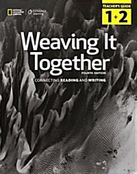 Weaving It Together 1 & 2 Teachers Guide (4ED) (Paperback)