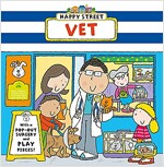 Happy Street: Vet (Board Book)