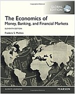 The Economics of Money, Banking and Financial Markets, Global Edition (Paperback, 11 ed)