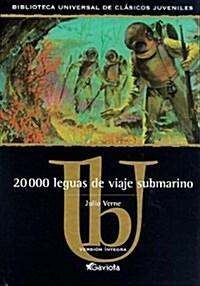 20000 leguas de viaje Submarino / 20000 Leagues Under the Sea (Hardcover)