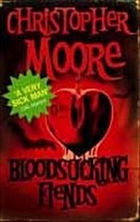 Bloodsucking Fiends (Paperback, New ed)