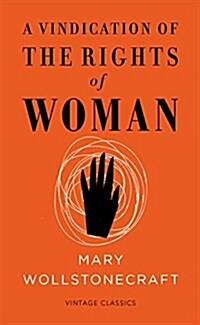 A Vindication of the Rights of Woman (Vintage Feminism Short Edition) (Paperback)