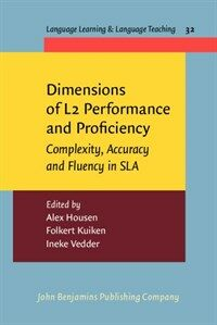 Dimensions of L2 performance and proficiency : complexity, accuracy and fluency in SLA