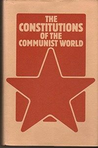 The Constitutions of the Communist world