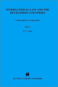 Confrontation or cooperation? : International law and the developing countries