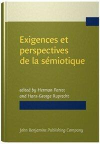 Exigences et perspectives de la semiotique : recueil d'hommages pour Algirdas Julien Greimas