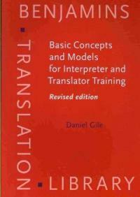 Basic concepts and models for interpreter and translator training Rev. ed