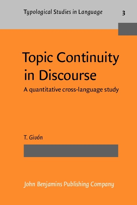 Topic Continuity in Discourse (Hardcover)