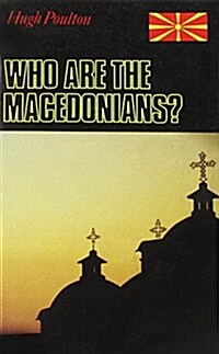 Who are the Macedonians? (Paperback, 2 ed)