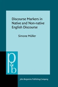 Discourse markers in native and non-native English discourse