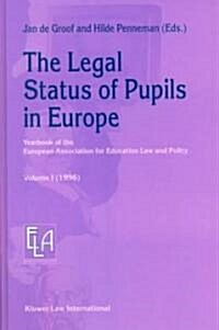 The Legal Status of Pupils in Europe (Hardcover)