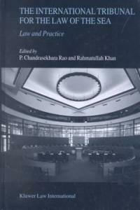 The International Tribunal for the Law of the Sea: law and practice
