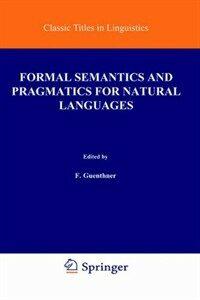 Formal semantics and pragmatics for natural languages