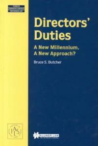 Directors' duties : a new millennium, a new approach?