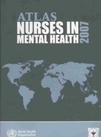 Atlas : nurses in mental health 2007