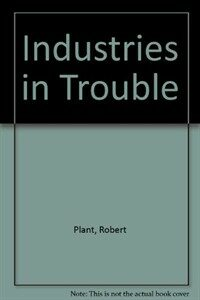 Industries in trouble
