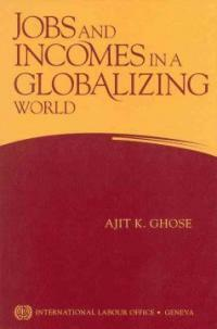 Jobs and incomes in a globalizing world
