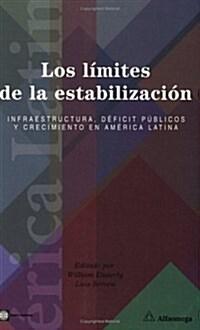 Los limites de la estabilizacion / The Limits of Stabilization (Paperback)