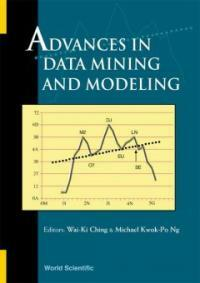 Advances in data mining and modeling : Hong Kong, 27-28 June 2002