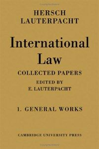 International law : being the collected papers of Hersch Lauterpacht