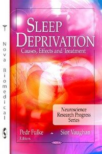 Sleep deprivation : causes, effects and treatment