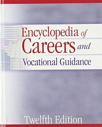 Encyclopedia of careers and vocational guidance 12th ed
