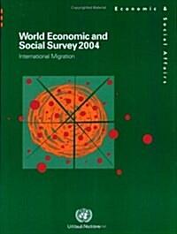 World Economic And Social Survey 2004 (Paperback)