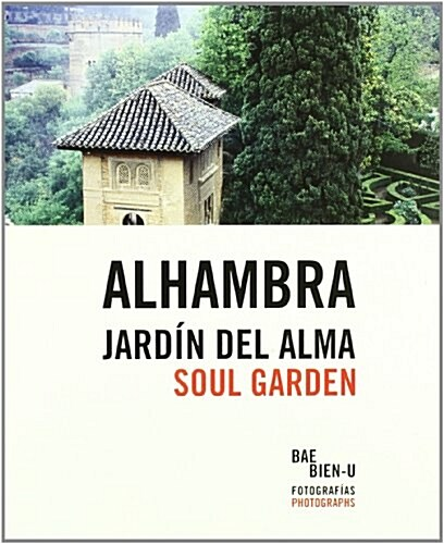 ALHAMBRA SOUL GARDEN (Hardcover)