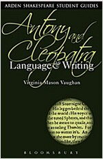 Antony and Cleopatra: Language and Writing (Hardcover)