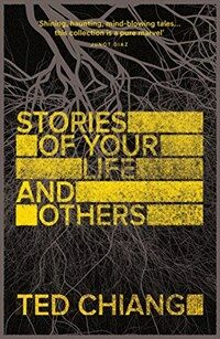 Stories of Your Life and Others (Paperback, New ed)