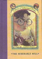 A Series of Unfortunate Events #4: The Miserable Mill (Hardcover, Deckle Edge)