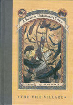 A Series of Unfortunate Events #7: The Vile Village (Hardcover, Deckle Edge)