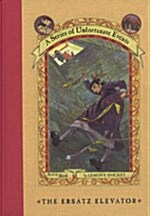 A Series of Unfortunate Events #6: The Ersatz Elevator (Hardcover, Deckle Edge)