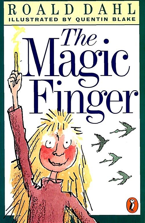 The Magic Finger (Paperback, Reprint)