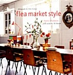 Flea Market Style. Emily Chalmers (Hardcover)