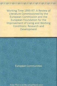 Working time : research and development, 1995-1997 : a review of literature (1996-1997)
