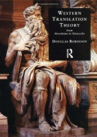 Western translation theory : from Herodotus to Nietzsche 2nd ed