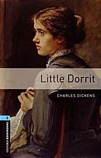 Oxford Bookworms Library: Level 5:: Little Dorrit (Paperback)