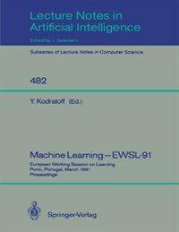 Machine learning--EWSL-91 : proceedings