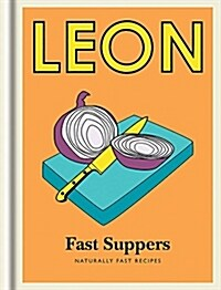 Little Leon: Fast Suppers : Naturally fast recipes (Hardcover)