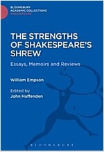 The Strengths of Shakespeare's Shrew : Essays, Memoirs and Reviews (Hardcover)