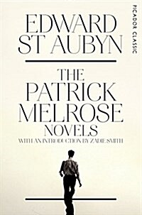 The Patrick Melrose Novels (Paperback)