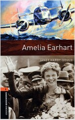 Oxford Bookworms Library: Level 2:: Amelia Earhart (Paperback)