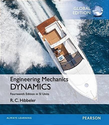 Engineering Mechanics: Dynamics in SI Units (Paperback, 14 ed)