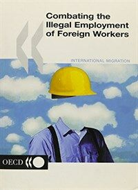Combating the illegal employment of foreign workers