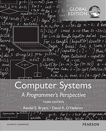 Computer Systems: A Programmers Perspective, Global Edition (Paperback, 3 ed)