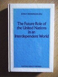 The future role of the United Nations in an interdependent world